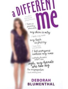 A different Me Deborah Blumenthal Young Adult