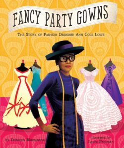Fancy Party Gowns Deborah Blumenthal Childrens Book